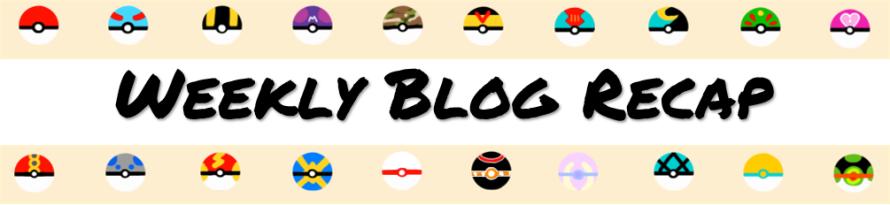 weekly blog recap