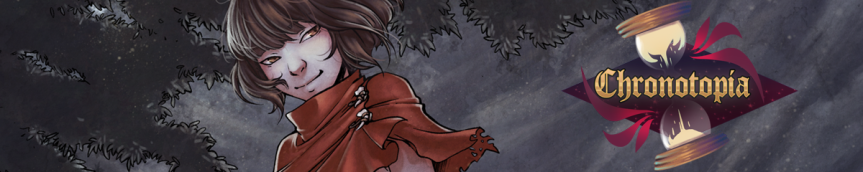 [Funded] Let's Show Our Support for Chronotopia a dark fantasy VisualNovel