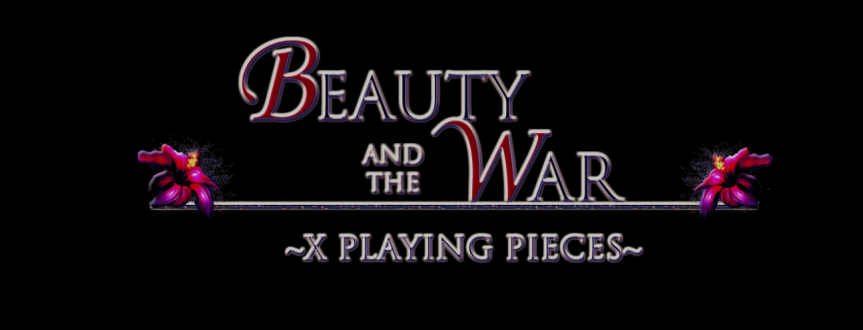 Beauty and the War (X Playing Pieces)-DemoReview