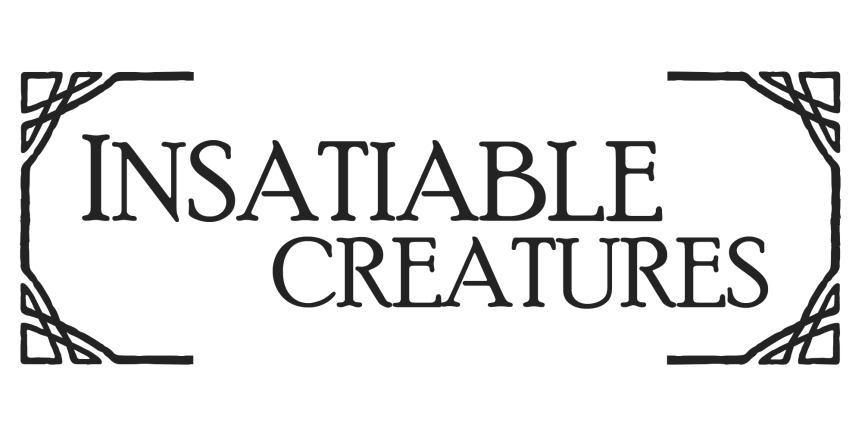 [NaNoRenO 2017] Insatiable Creatures