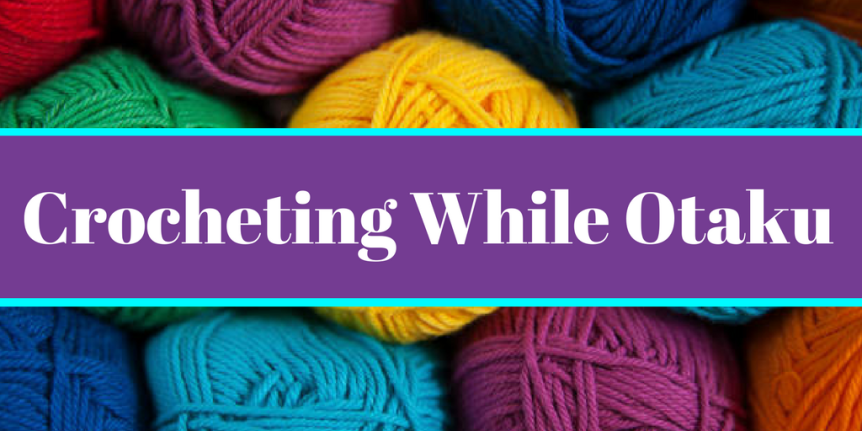 Crocheting While Otaku: My First Craft Fair Experience Pt. 1 – Selling in Person