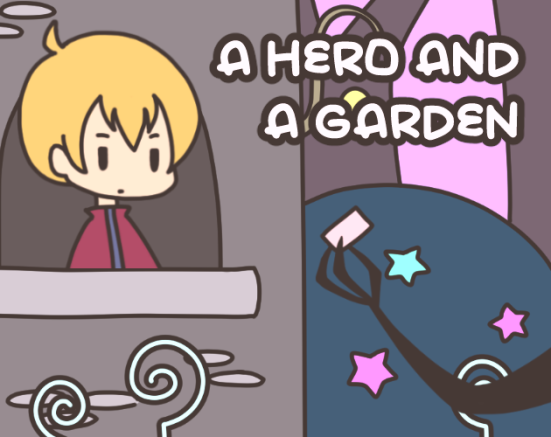 A Hero and a Garden Game.png