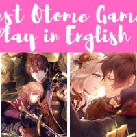 The Best Otome Games to Play in English