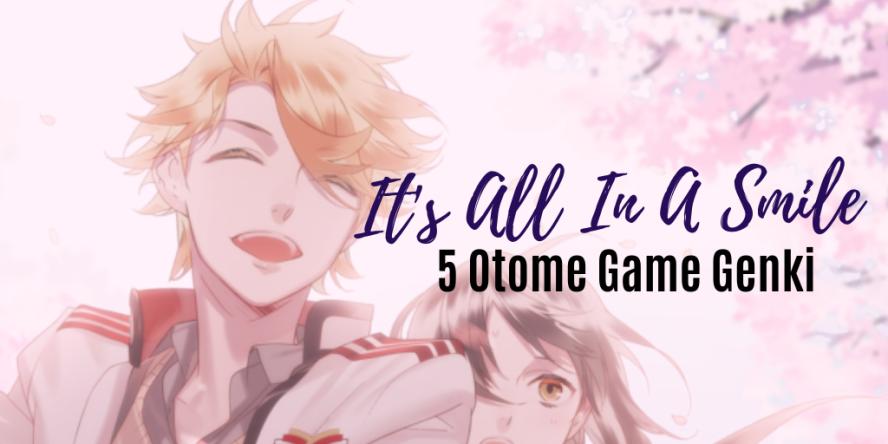 5 Otome Game Genki Guys