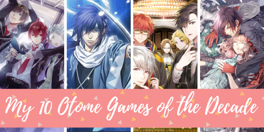 Otome Games Of the Decade
