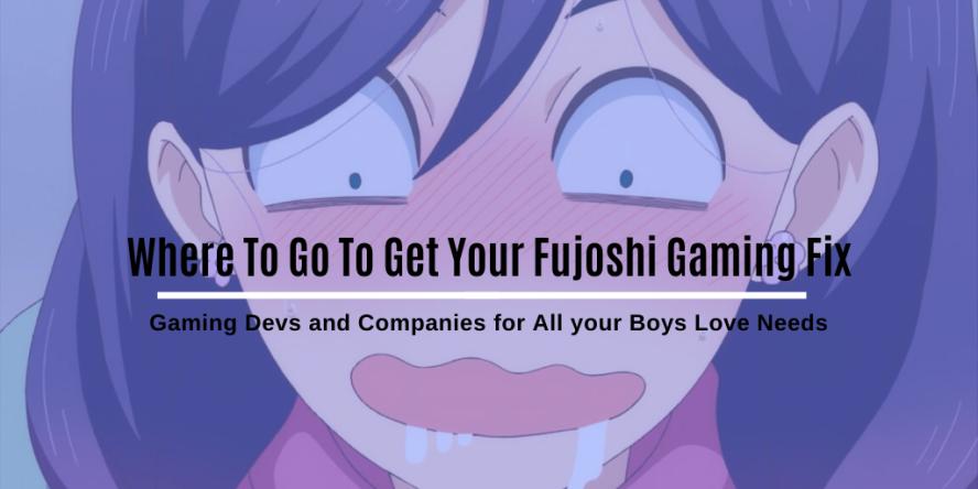Fujoshi Gaming Fix