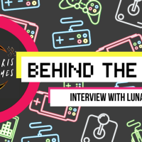 Behind the Games - Interview with Lunaris Games