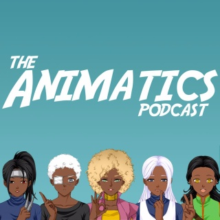 The Animatics Podcast