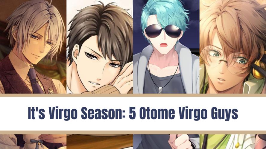 Blerdy Otome 5 Otome Virgo Guys